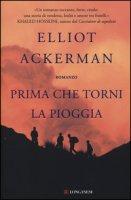 Prima che torni la pioggia - Ackerman Elliot
