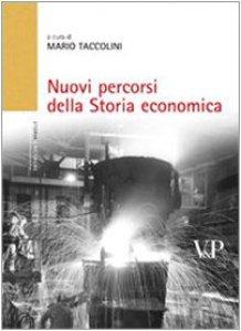 Copertina di 'Nuovi percorsi della storia economica'