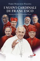 I nuovi cardinali di Francesco - Fabio Marchese Ragona