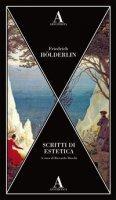 Scritti di estetica - Hölderlin Friedrich