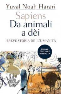 Copertina di 'Sapiens. Da animali a dèi. Breve storia dell'umanità'