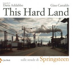 Copertina di 'This hard land'