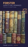Aspetti del romanzo - Forster Edward Morgan