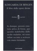 Il libro delle opere divine - Ildegarda di Bingen (santa)