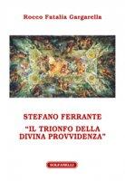 Stefano Ferrante - Rocco Fatalia Gargarella