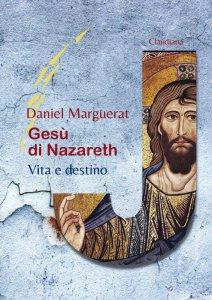 Copertina di 'Gesù di Nazareth. Vita e destino'
