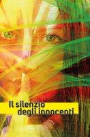 Il silenzio degli innocenti - Antenucci Emiliano