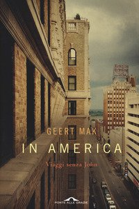 Copertina di 'In America. Viaggi senza John'