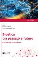 Bioetica tra passato e futuro. Da Van Potter alla società 5.0.