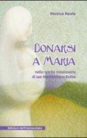 Donarsi a Maria - Reale Monica