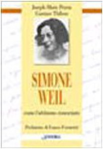 Copertina di 'Simone Weil. Come l'abbiamo conosciuta'