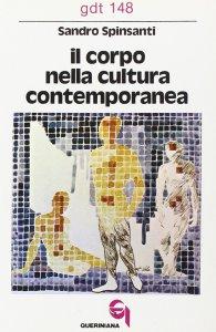 Copertina di 'Il corpo nella cultura contemporanea (gdt 148)'