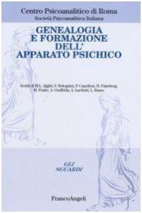 Copertina di 'Genealogia e formazione dell'apparato psichico'