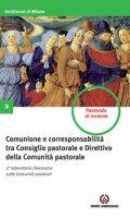 Comunione e corresponsabilità tra consiglio pastorale e direttivo della comunità pastorale - Arcidiocesi di Milano
