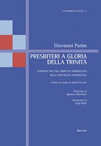 Copertina di 'Presbiteri a gloria della Trinit�'