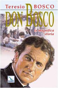 Copertina di 'Don Bosco. La magnifica storia'