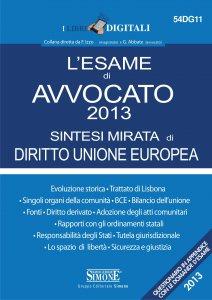 Copertina di 'L'esame di Avvocato 2013 sintesi mirata di Diritto Unione Europea'
