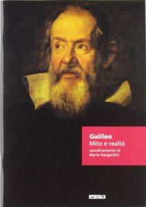 Copertina di 'Galileo. Mito e realtà.'