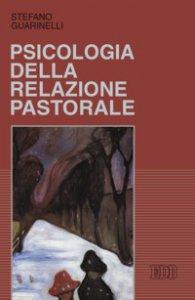 Copertina di 'Psicologia della relazione pastorale'