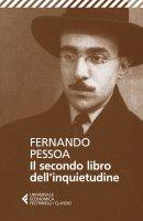 Il secondo libro dell'inquietudine - Fernando Pessoa