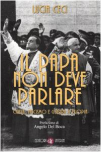 Copertina di 'Il papa non deve parlare. Chiesa, fascismo e guerra d'Etiopia'