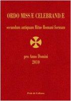 Ordo missae celebrandae secundum antiquam Ritus Romani formam 2010 - Di Sorco Daniele