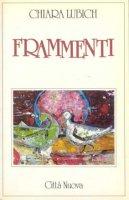 Frammenti - Lubich Chiara