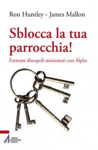 Copertina di 'Sblocca la tua parrocchia!'