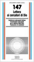 Lettera ai cercatori di Dio - Commissione episcopale per la dottrina della fede, l'annuncio e la catechesi della CEI
