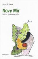 Novy Mir. Storia psicovegetale - Guidi Enzo G.