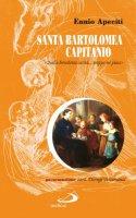 Santa Bartolomea Capitanio - Ennio Apeciti