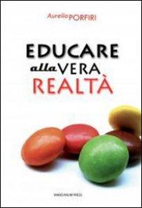 Copertina di 'Educare alla vera realtà'