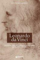 Leonardo da Vinci. La vita del più grande genio di tutti i tempi - Mereskovskij Dimitri