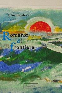 Copertina di 'Romanzi di frontiera'