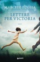 Lettere per Victoria - Puglia Marcelo