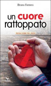 Copertina di 'Un cuore rattoppato'