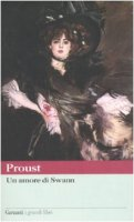 Un amore di Swann - Proust Marcel