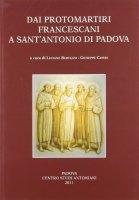 Dai protomartiri francescani a sant'Antonio di Padova