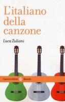 L' italiano della canzone - Zuliani Luca