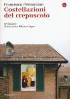 Costellazioni del crepuscolo - Permunian Francesco