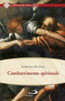 Combattimento spirituale - Lorenzo Scupoli