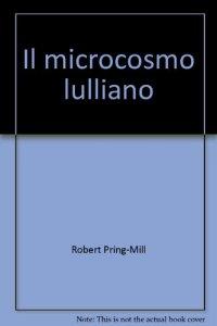 Copertina di 'Il microcosmo lulliano'