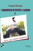 I quaderni di Peter e Anouk - Floriani Franco