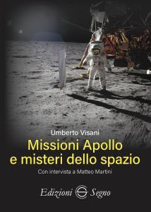 Copertina di 'Missioni Apollo e misteri dello spazio'