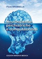 Neuroscienze psichiatriche e computazionali - Brambilla Paolo