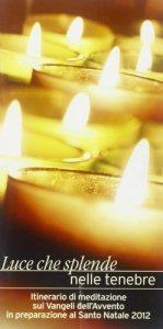 Copertina di 'Luce che splende nelle tenebre'