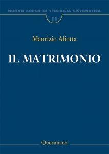 Copertina di 'Nuovo corso di teologia sistematica [vol_11] / Il matrimonio'