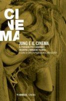 Jung e il cinema. il pensiero post-junghiano incontra l'immagine filmica