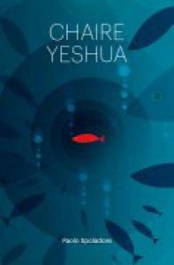 Copertina di 'Chaire Yeshua volume 1'