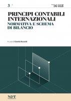 PRINCIPI CONTABILI INTERNAZIONALI 3 - Normativa e schema di bilancio - Davide Rossetti